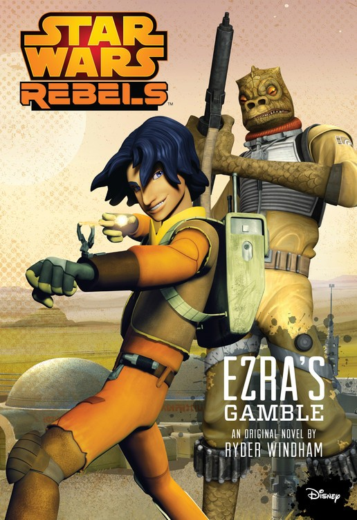 star-wars-rebels-ezras-gamble-by-ryder-windham