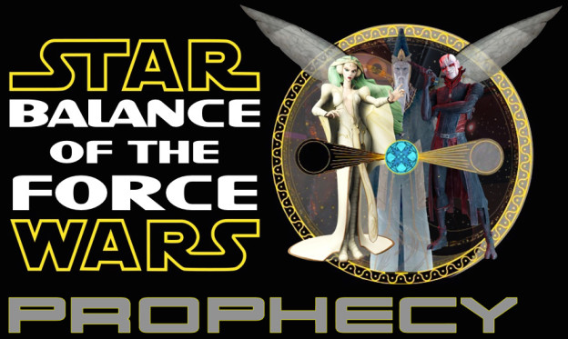 Balance of the Force: Prophecy