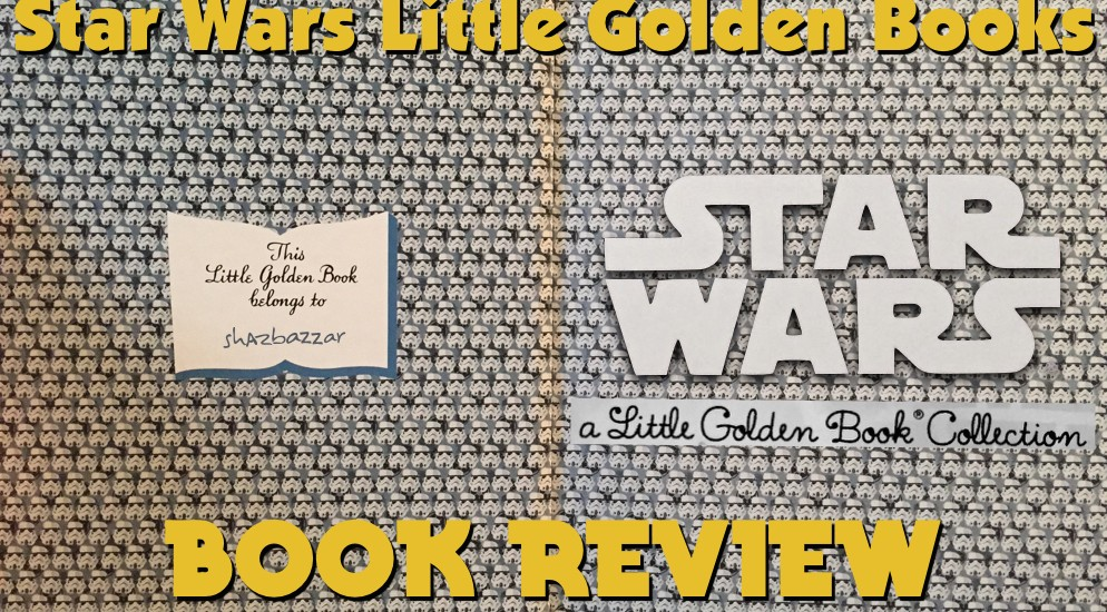 Star Wars Little Golden Books Review