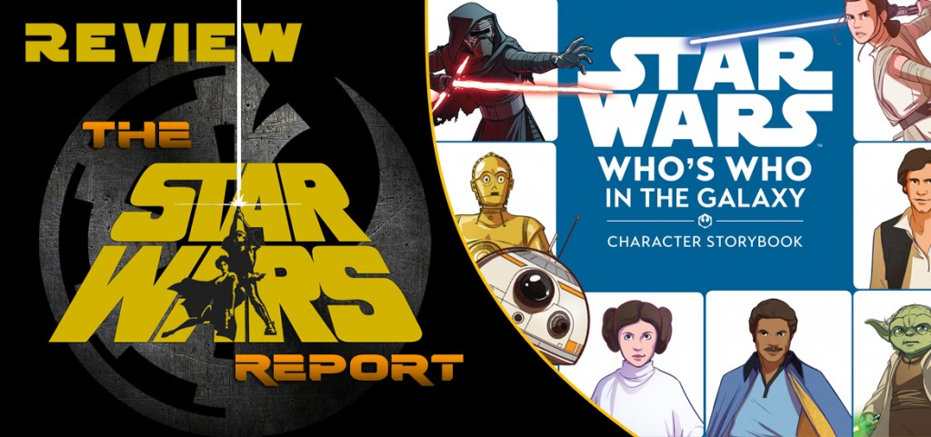 Who's Who in the Galaxy – Review – The Star Wars Report
